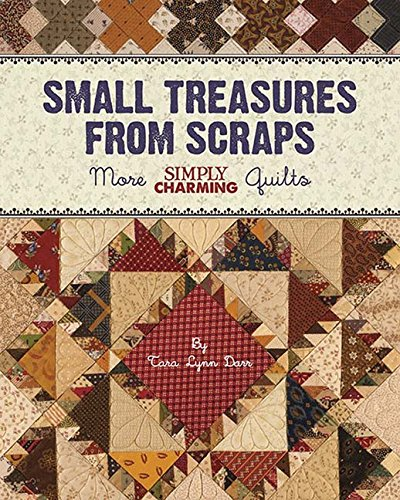 9780970913166: Small Treasures from Scraps: More Simply Charming Quilts