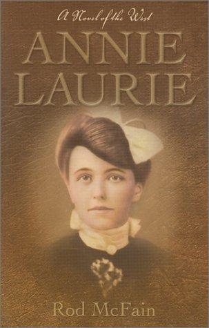 Annie Laurie: McFain, Rod