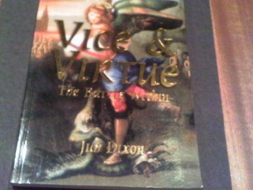 Vice & Virtue: The Battle Within: Jim Dixon
