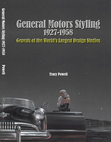 9780970919519: General Motors Styling 1927-1958: Genesis of the World's Largest Design Studios