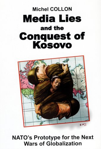 9780970919816: Media Lies and the Conquest of Kosovo
