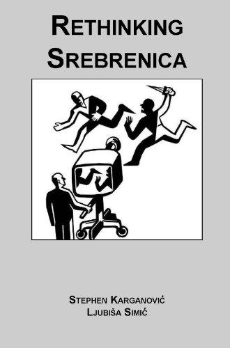 9780970919830: Rethinking Srebrenica