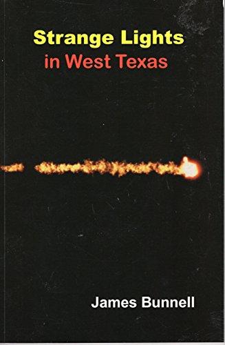 9780970924971: Strange Lights in West Texas
