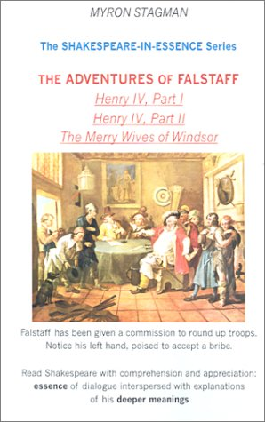 9780970926593: Shakespeare-In-Essence: The Adventures of Falstaff