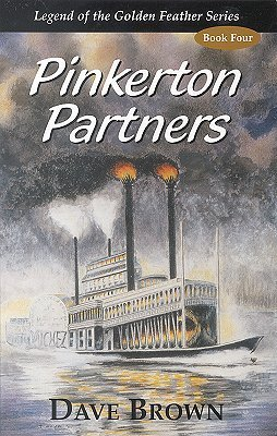 9780970927309: Pinkerton Partners (Legend of the Golden Feather)