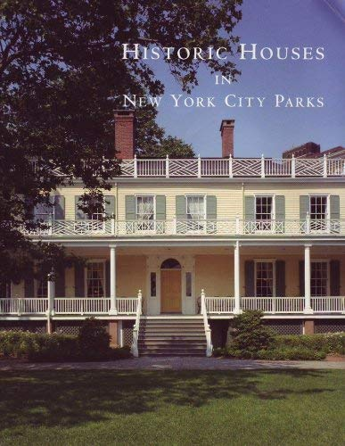 9780970927613: Historic Houses in New York City Parks