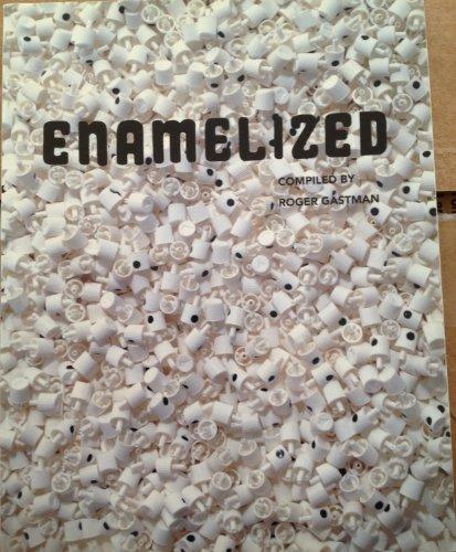 9780970934826: Enamelized -- 2004 publication