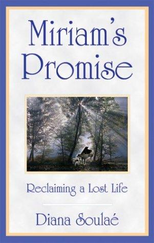 Miriam's Promise: Diana Soulae