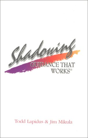 Shadowing : Guidance That Works: Todd Lapidus
