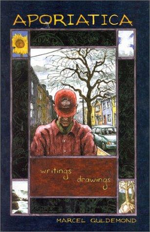 Aporiatica: Writings Drawings: Guldemond, Marcel