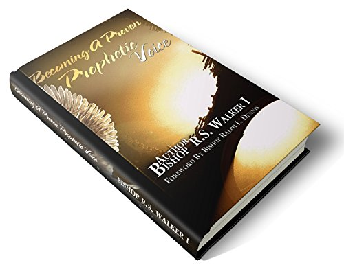 9780970948496: Becoming a Proven Prophetic Voice