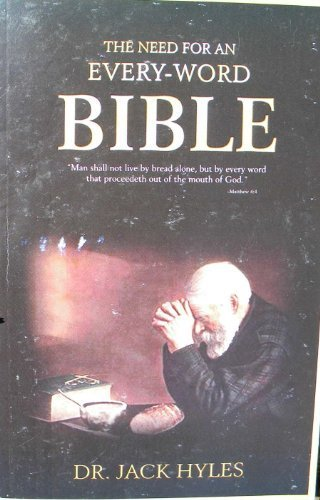 9780970948885: The Need for an Every-word Bible