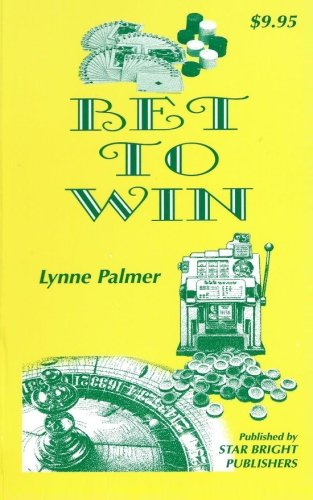 9780970949820: Bet to Win