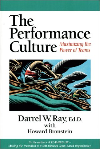 9780970950505: The Performance Culture : Maximizing the Power of Teams