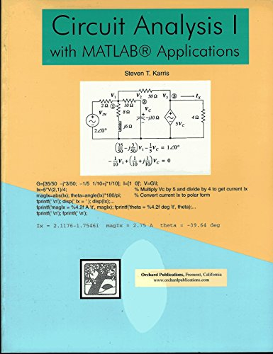 9780970951120: Circuit Analysis I: With Matlab Applications