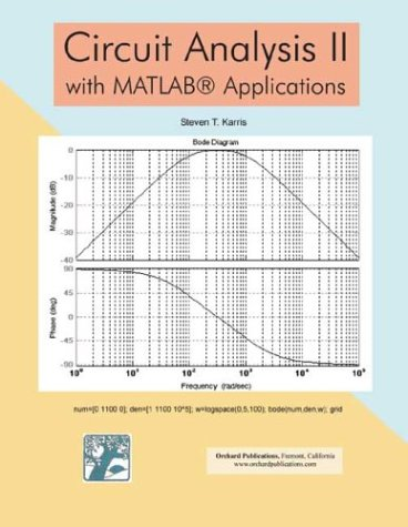 9780970951151: Circuit Analysis II with MATLAB Applications