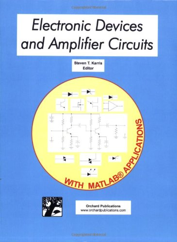 9780970951175: Electronic Devices and Amplifier Circuits with MATLAB Applications