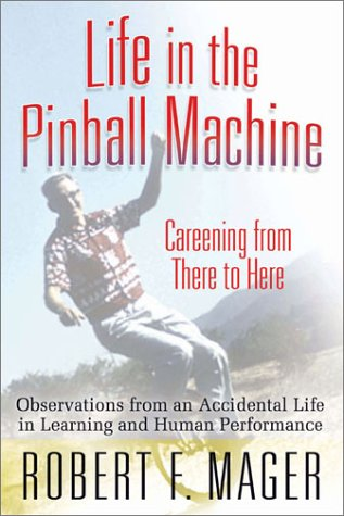 9780970952721: Life in the Pinball Machine: Careening from There to Here