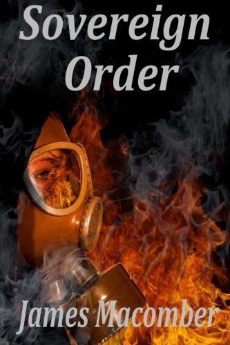 9780970953834: Sovereign Order: A Thriller