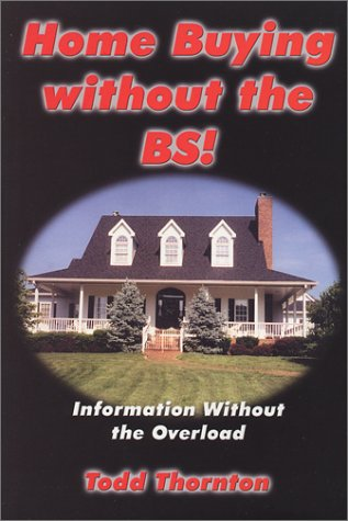 9780970954503: Home Buying without the BS!