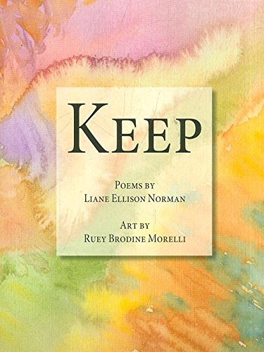 Keep: Liane Ellison Norman