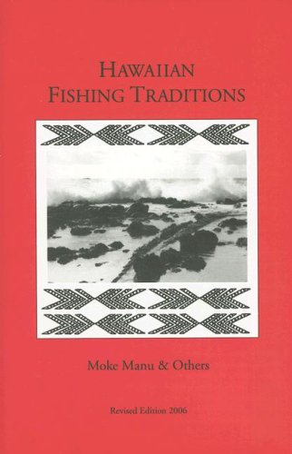 Hawaiian Fishing Traditions: Moke Manu