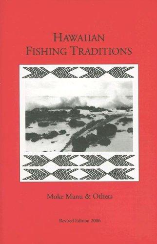9780970959751: Hawaiian Fishing Traditions: Revised Edition 2006