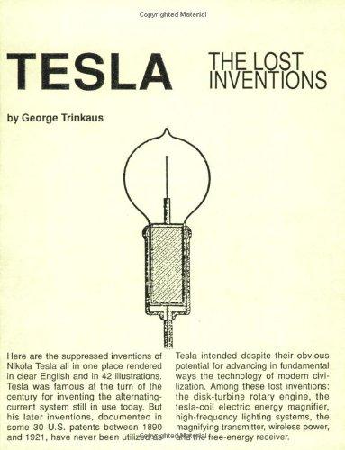 Tesla : The Lost Inventions: George Trinkaus, Tesla