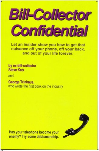 9780970961884: Bill-Collector Confidential
