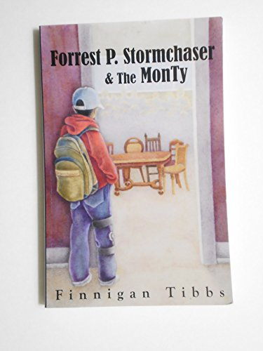 9780970962256: Forrest P. Stormchaser and the Monty