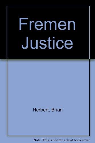 9780970965745: Fremen Justice