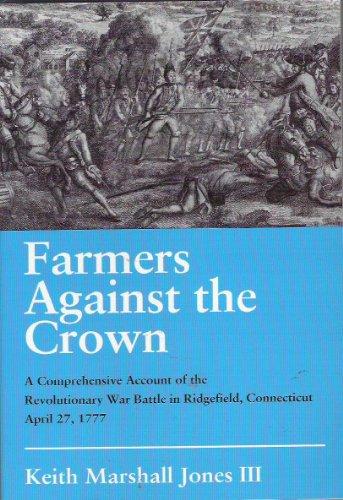 Farmers Against the Crown: Jones, Keith Marshall, III