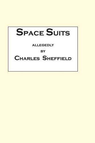 9780970971104: Space Suits: Being the Selected Legal Papers of Waldo Burmeister and Henry Carver, Attorneys-At-Law