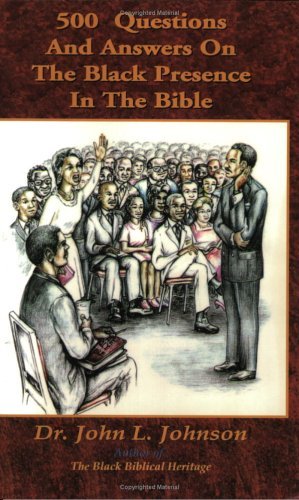 9780970971562: 500 Questions and Answers on the Black Presence in the Bible
