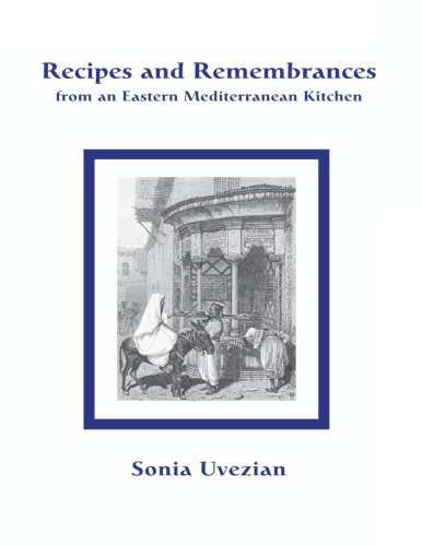 9780970971692: Recipes and Remembrances from an Eastern Mediterranean Kitchen: A Culinary Journey through Syria, Lebanon, and Jordan