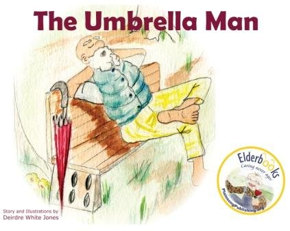The Umbrella Man: Deirdre J. Jones