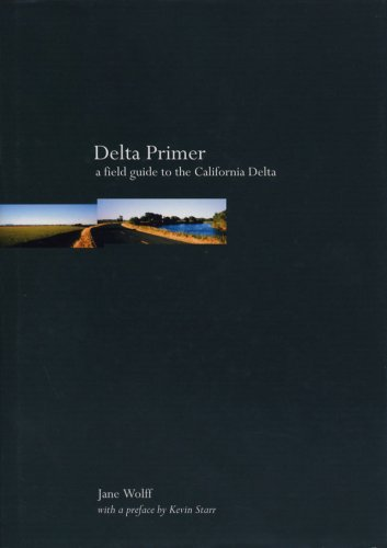 9780970973177: Delta Primer: A Field Guide to the California Delta