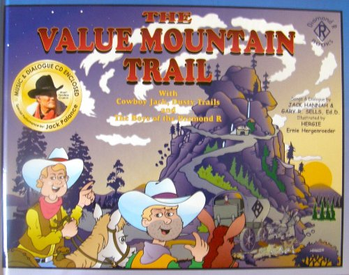 The Value Mountain trail: Ride with Cowboy: Jack Hannah
