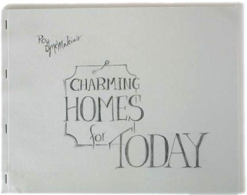 Charming Homes for Today: Drawings by Roy McMakin, 1996-2002 (9780970976840) by Jan Tumlir