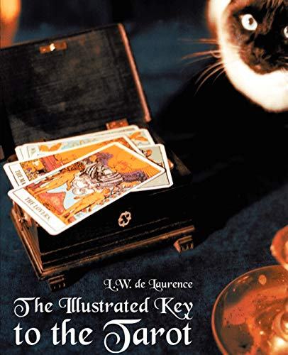 The Illustrated Key to the Tarot (Paperback): L W De