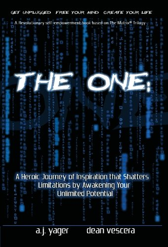 9780970979612: The One:: A Revolutionary Self-Empowerment Book Based on The Matrix(R) (Matrix Reprogrammed)