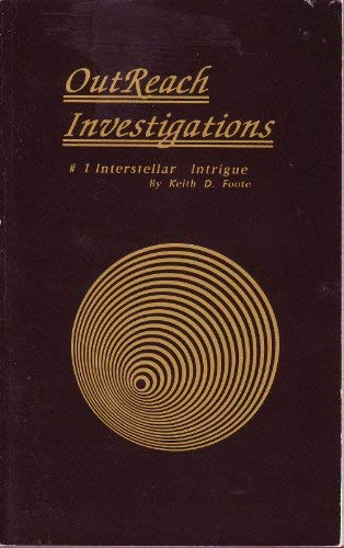 Outreach Investigations: #1, Interstellar Intrigue: Keith D. Foote