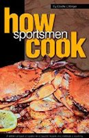 How Sportsmen Cook