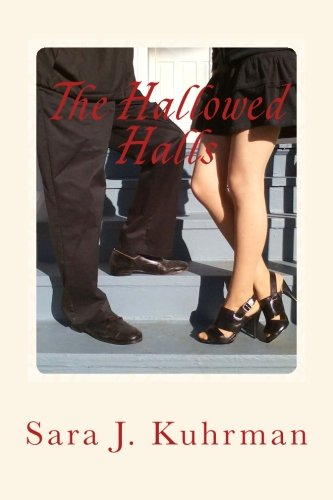 9780970984074: The Hallowed Halls
