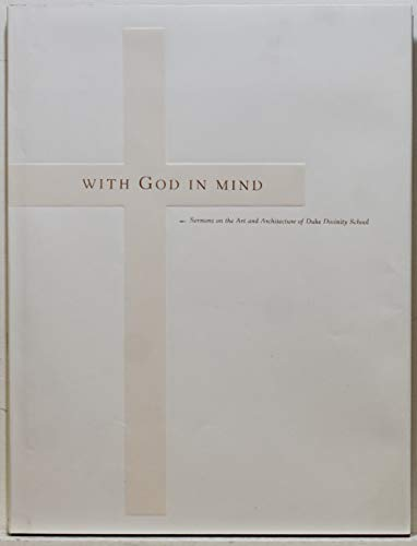 With God in Mind: Sermons on the: Elisabeth Stagg (Editor)