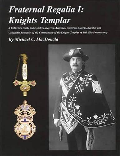 9780970985309: Fraternal Regalia I: Knights Templar