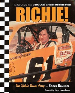 Ritchie! The Richie Evans Story: The Fast: Bourcier, Bones Foreword