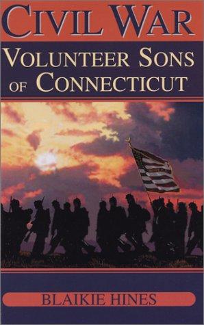 9780970988874: Civil War Volunteer Sons of Connecticut