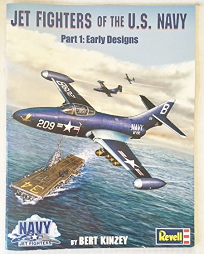 9780970990020: Jet Fighters of the U.S. Navy, Part 1: Early Designs 1945 - 1953
