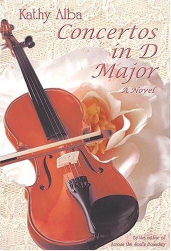 9780970990921: Concertos in D Major: A Novel